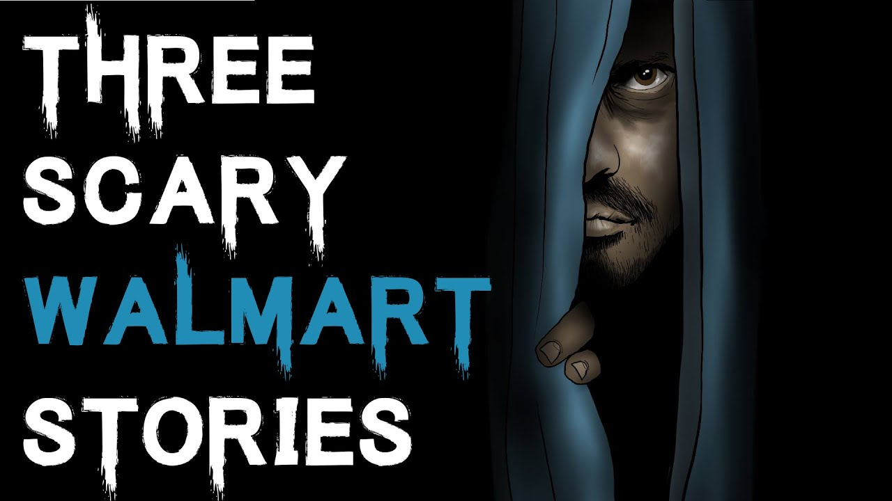 3 scary true walmart horror stories to keep you up at