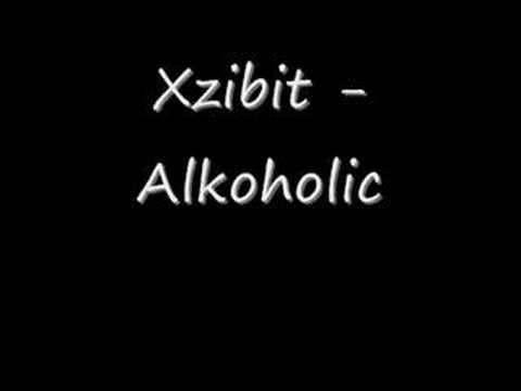 Xzibit - Alkoholic