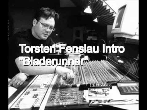 """Torsten Fenslau INTRO """"Bladerunner"""""""