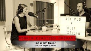 Dennis Eighteen Podcast (mit Fotografin, Autorin, Filmemacherin  Judith Döker)