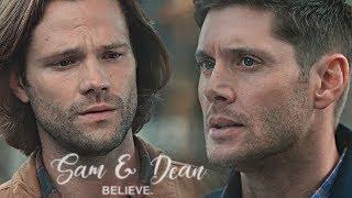 sam & dean    believe.