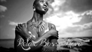 Relax Bossa Nova - Lucas Mix