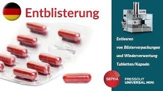 Entleeren von Blisterverpackungen & Wiederverwertung Tabletten– Sepha PressOut Universal Mini