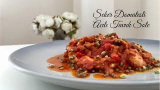 Şeker Domatesli Acılı Tavuk Sote - Pratik Tarifler / Yemek Tarifleri - Melis'in Mutfağı