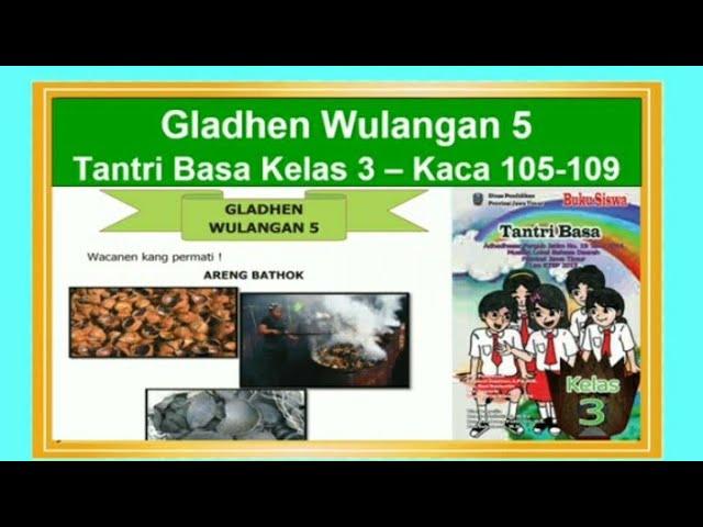 Tantri Basa Kelas 3 Gladhen Wulangan 5 Hal 105 109 Bahasa Jawa Kelas 3 Hemat Energi Youtube