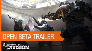 Tom Clancy's The Division – Open Beta Trailer [US]