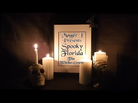 Spooky Florida #4 – The Witch's Grave – OnlyMaggieJ com