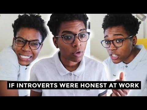 If Introverts Were Honest At Work