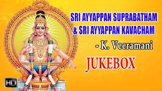 K. Veeramani - Lord Ayyappan Songs - Sri Ayyappan Suprabatham & Kavacham(Jukebox) - Devotional Songs