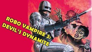 Video Wu Tang Collection - Robo Vampire 2: Devil's Dynamite download MP3, 3GP, MP4, WEBM, AVI, FLV Januari 2018