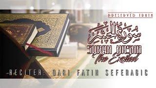 surah hashr verses 18 24 ¦ by qari fatih seferagic ¦ the preserved truth