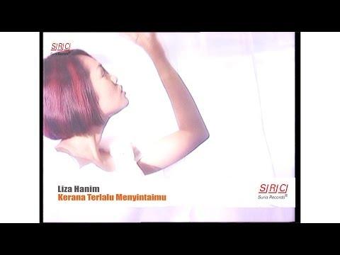 Liza Hanim - Kerana Terlalu Menyintaimu ( Official Music  Video - HD )