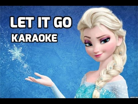 Let It Go ♫ Karaoke ♪ Idina Menzel (Let It Go Karaoke Version from 'Frozen')