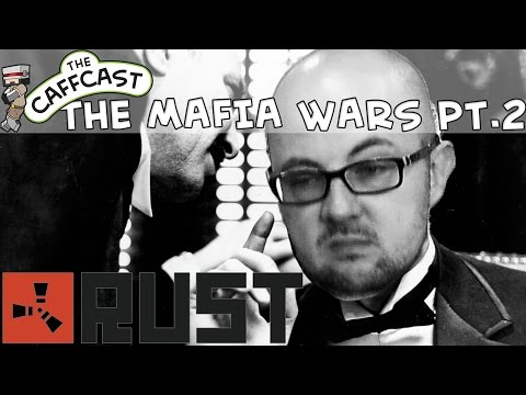 Rust: The Pyrion Flax Mafia Wars (Barry's Yogscast Community Server) Part 2: The Retaliation