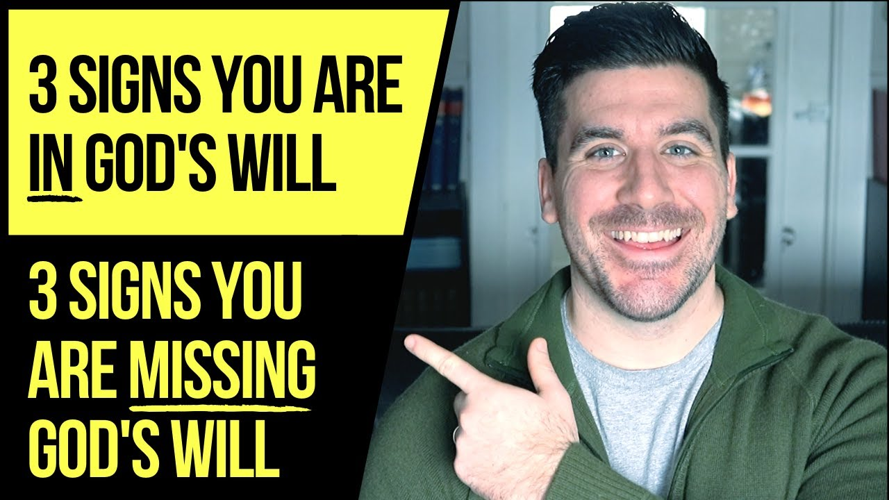 How to Know If You Are MISSING God's Will or IN God's Will