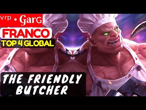 The Friendly Butcher [Top 4 Global Franco] | ᵛʳᵖ • Garɢi Franco Gameplay & Build #1 Mobile Legends