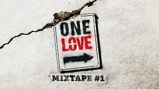 [ VIDEO ] ONE LOVE MIXTAPE - CYPHER #01