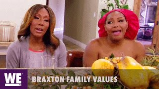 Braxton Family Values | No Song, No Food | WE tv