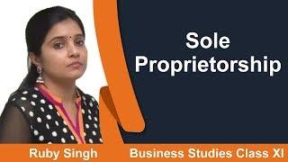 Sole Proprietorship - CBSE Class XI Business Studies by Ruby Singh