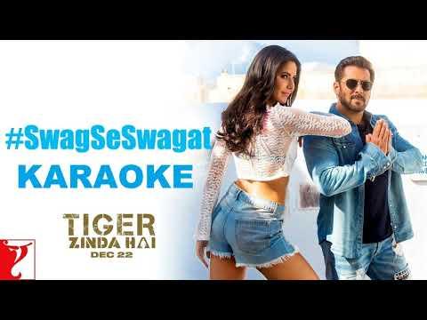 Swag Se Swagat Karaoke   Tiger Zinda Hai   Salman Khan   Katrina Kaif