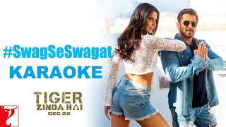 Swag Se Swagat Karaoke | Tiger Zinda Hai | Salman Khan | Katrina Kaif