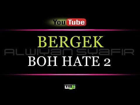 Karaoke BERGEK - BOH HATE 2