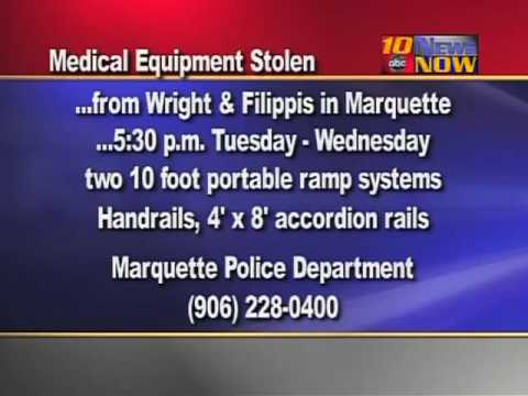 Medical Equipment Stolen From Marquette Business