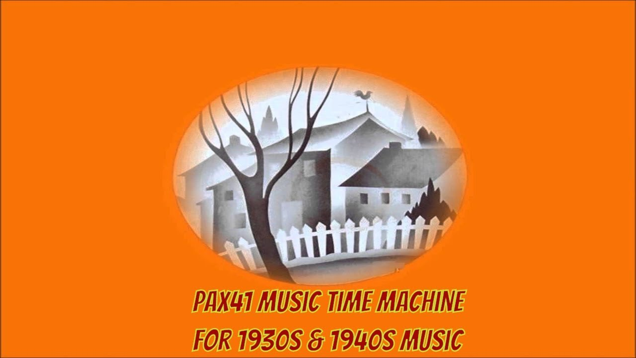1930s & 1940s Big Band Music @Pax41 - YouTube