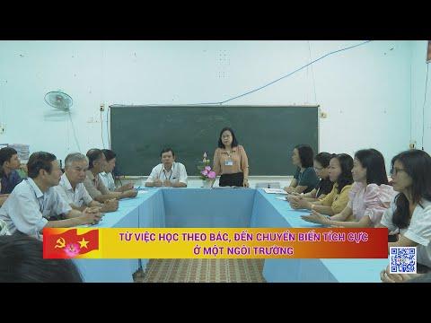 Từ việc học theo Bác, đến chuyển biến tích cực ở một ngôi trường | TayNinhTV