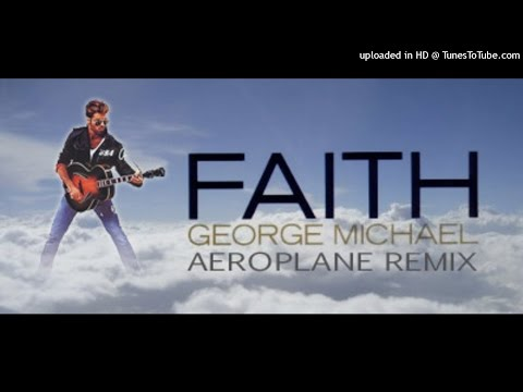 George Michael - Faith (Aeroplane Remix) 2016 R.I.P DANCE MIX