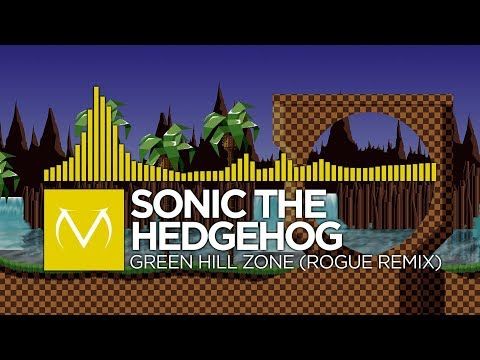 [Electro] - Sonic The Hedgehog - Green Hill Zone (Rogue Remix)