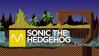 [Electro] - Sonic The Hedgehog - Green Hill Zone (Rogue Remix) [Free Download]