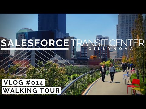 Walking Tour of Salesforce Transit Center - (4K 60FPS)