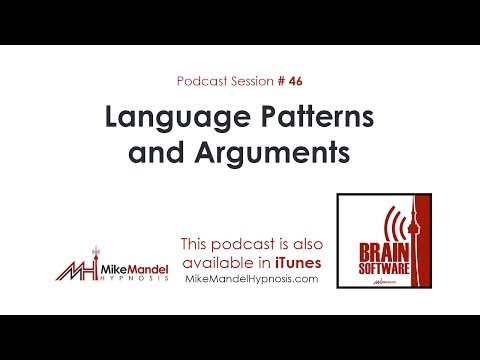 Brain Software Podcast #46: Language Patterns and Arguments