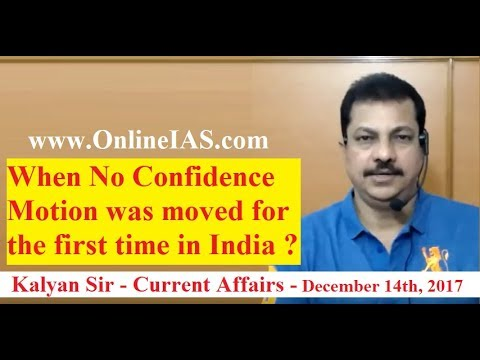 When No Confidence Motion was moved for the first time in India- OnlineIAS.com - December 14, 2017