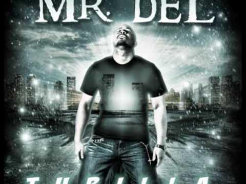 Mr. Del- Indescribable
