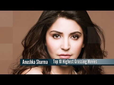 Top 10 Highest Grossing Anushka Sharma Movies : Best Bollywood Films List