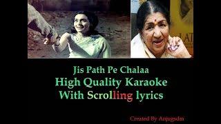 Jis Path Pe Chalaa || Yaadgaar 1970 ||  Karaoke with scrolling lyrics (High Quality)
