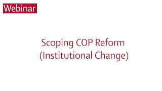 Image for vimeo videos on Webinar II: Scoping COP Reform (Institutional Change)