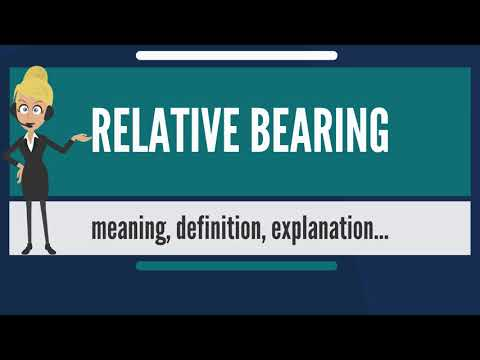 What is RELATIVE BEARING? What does RELATIVE BEARING mean? RELATIVE BEARING meaning & explanation
