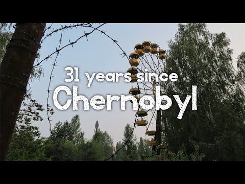 Chernobyl 31st Anniversary