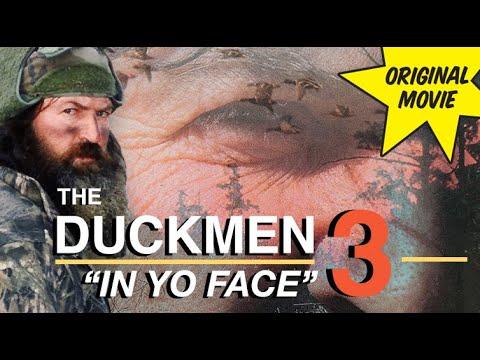 Duckmen 3: In Yo Face FULL MOVIE Feat. Phil Robertson