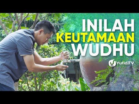 Tata Cara Wudhu Yang Benar Sesuai Sunnah LENGKAP: Keutamaan Wudhu (2019)