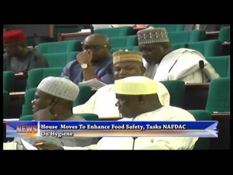 House Task NAFDAC On Food Security