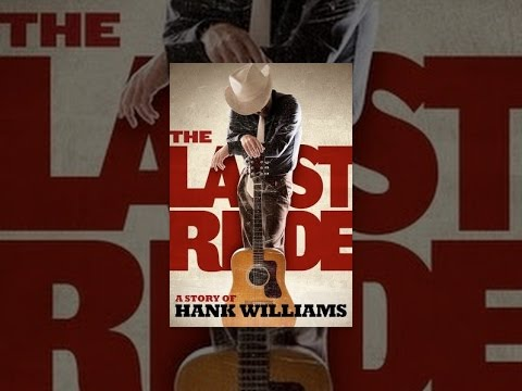 The Last Ride: A Story of Hank Williams
