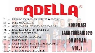 Download lagu Om Adella Full Album Paling Populer Tanpa Iklan Vol 1 MP3