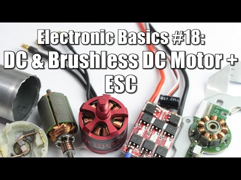 Electronic Basics 18: DC & Brushless DC Motor + ESC