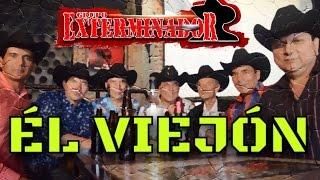 Grupo Exterminador - Que Anda Haciendo El Viejón ( Lyric Video )