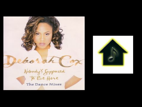 Deborah Cox - Nobody's Supposed To Be Here (Hex Hector Dance Radio Mix)