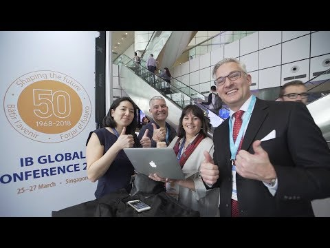 IB Global Conference Singapore 2018 highlights